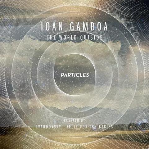 Ioan Gamboa — The World Outside