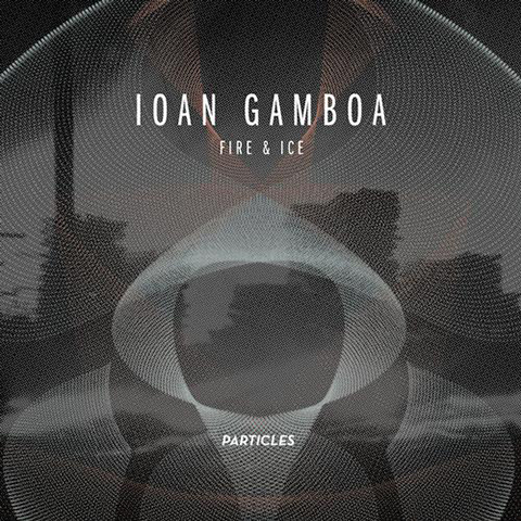 Ioan Gamboa — Fire & Ice
